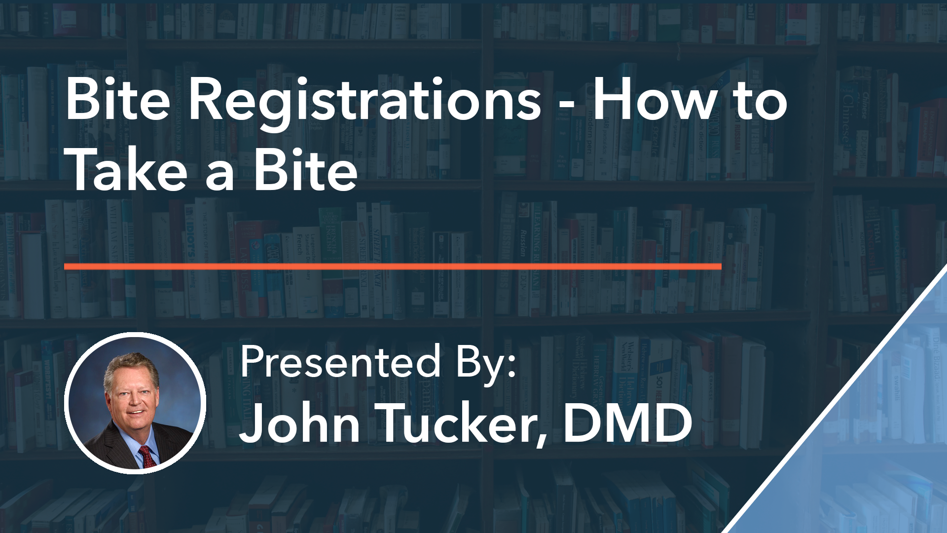 Bite Registrations - How to Take a Bite Dr John Tucker