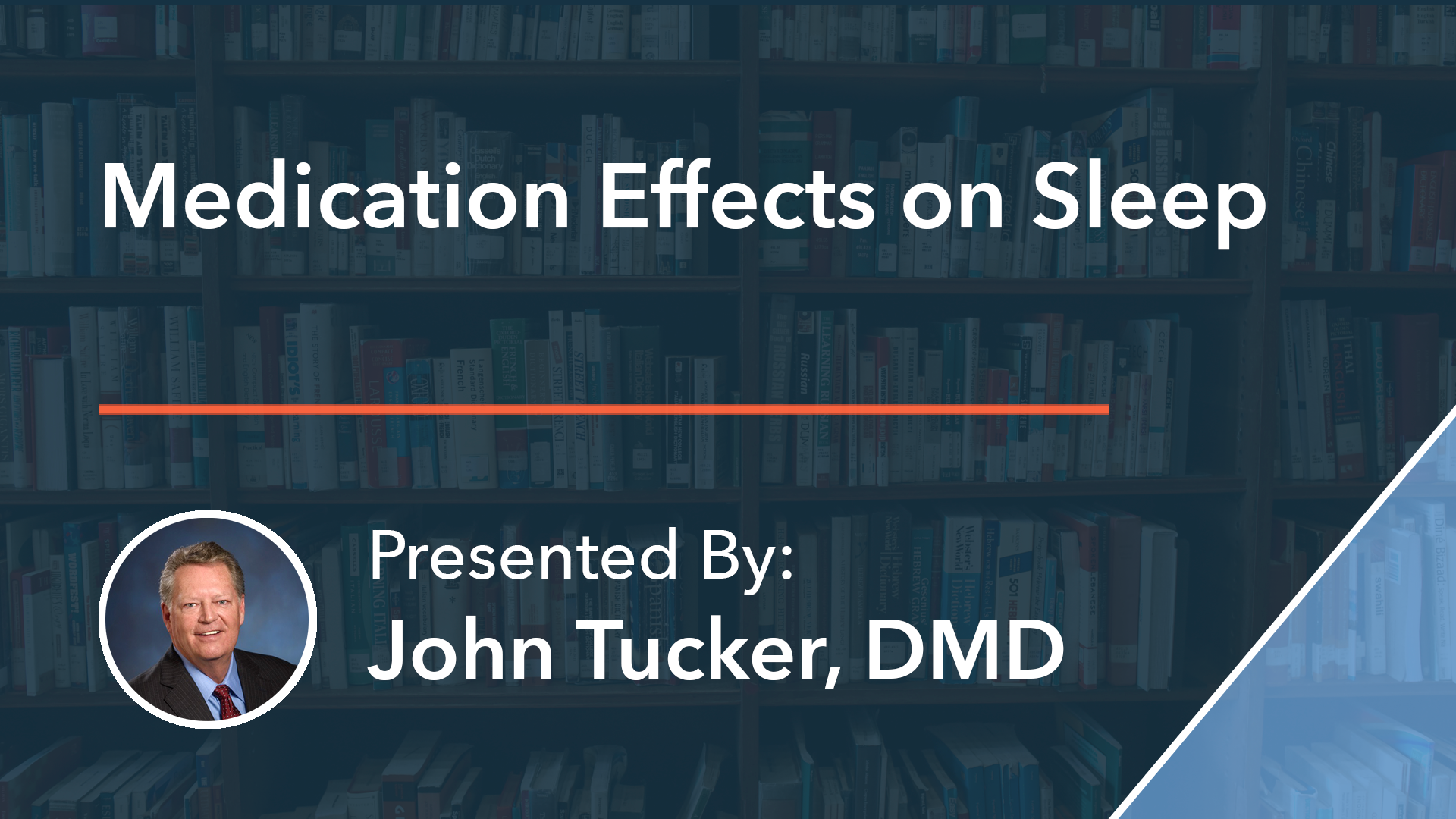 Medication Effects on Sleep Dr John Tucker