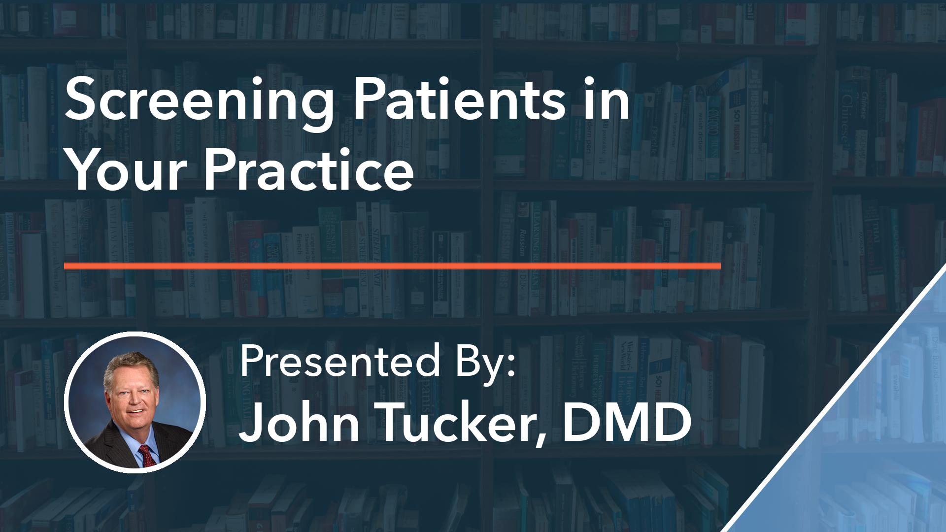 screening dental sleep patients in your practice dr john tucker