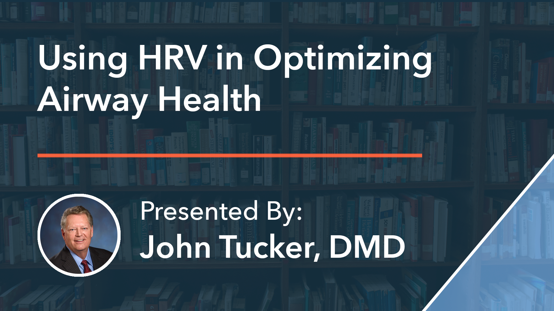 Using HRV in Optimizing Airway Health Dr John Tucker