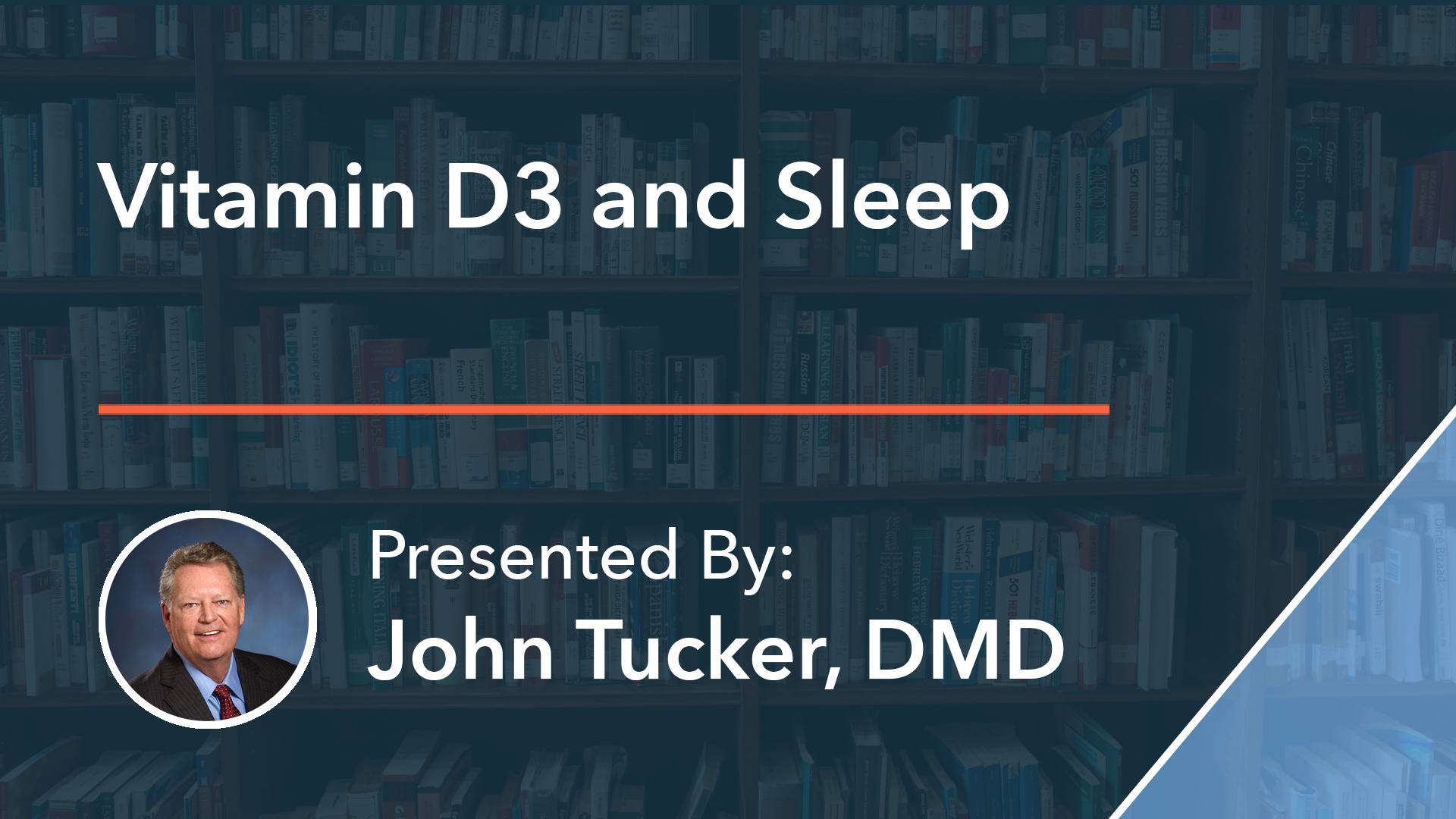 Vitamin D3 and Sleep Dr John Tucker