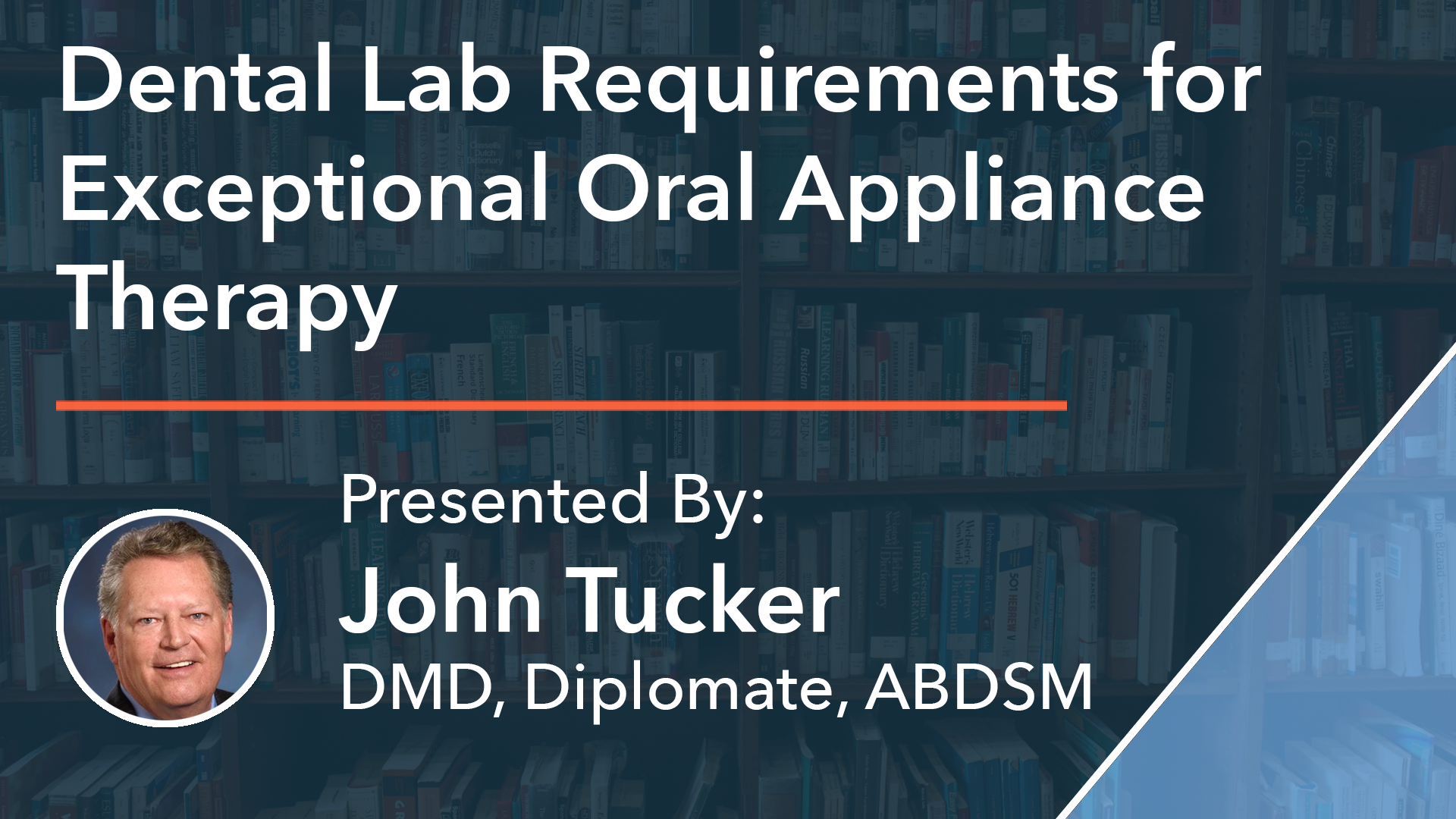 Dental Lab Requirements for Exceptional Oral Appliance Therapy Dr John Tucker